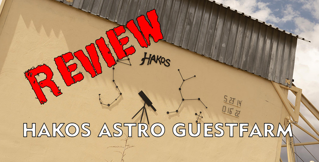 Hakos Astro Guest Farm Review
