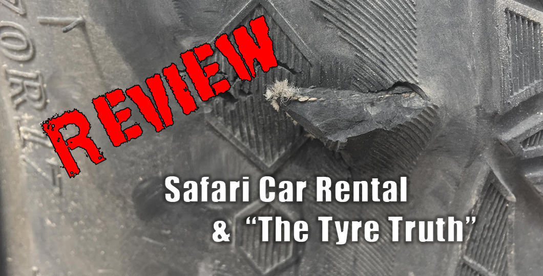 Safari Car Rental & The Tyre Truth